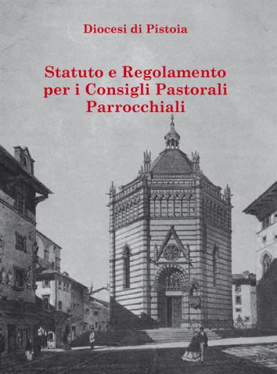 Statuto e Regolamento per i Consiglio Pastorali Parrocchiali